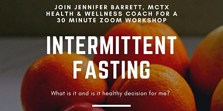 Intermittent Fasting: What is it and is it a healthy decision for me? tickets