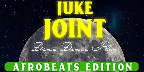 Juke Joint ⦿ Dine Dance Play ⦿  Inti Beach tickets