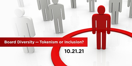 Board Diversity - Tokenism or Inclusion? tickets
