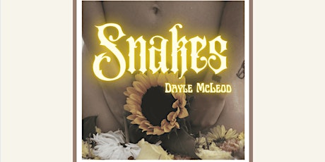 *Online* Dayle McLeod 'Snakes' E.P Release Party tickets