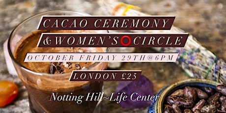 Cacao Ceremony and Women's Circle tickets