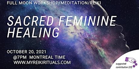 Sacred feminine healing meditation tickets