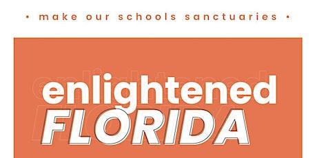 Enlightened Florida tickets