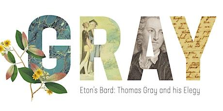 Eton's Bard: Thomas Gray and his Elegy tickets