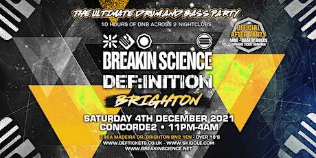 Breakin Science & Def:inition - Brighton tickets