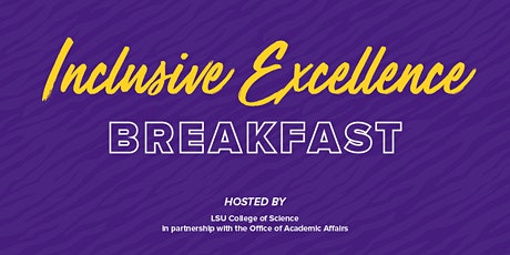 Inclusive Excellence Breakfast tickets