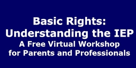 IEP Workshop Parents Rights Presented by Equip for Equality tickets