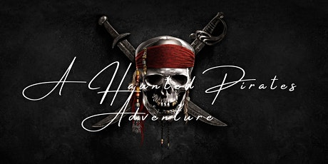 A Haunted Pirates Adventure Farewell Show tickets