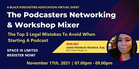 The Podcasters Networking & Workshop Mixer: A Virtual Event tickets
