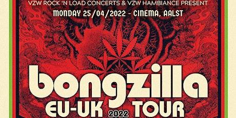 BONGZILLA (us) // Cinema,Aalst tickets