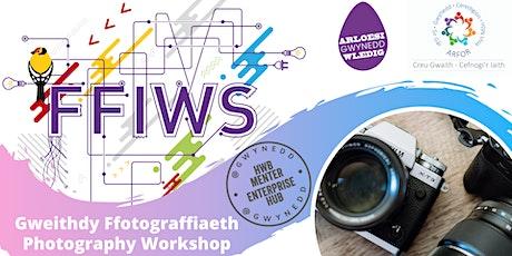 Gweithdy Ffotograffiaeth / Photography Workshop tickets