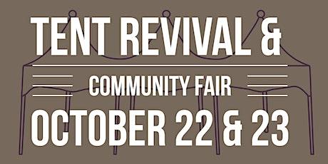 Tent Revival & Community Faire tickets