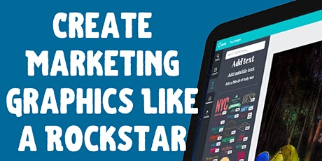 How to Create Marketing Graphics Like a Rockstar with Canva [Central West] entradas