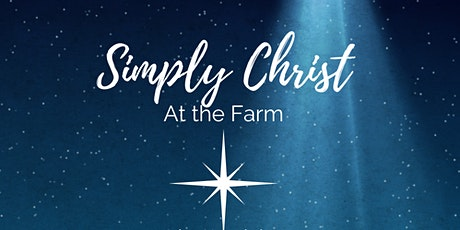 Simply Christ at the Farm 2021 tickets