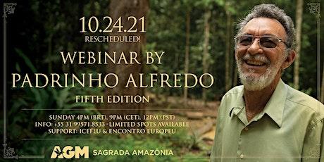 Webinar by Padrinho Alfredo - Special Edition tickets
