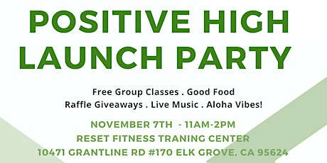 Positive High Health & Fitness Coaching Launch Party! tickets