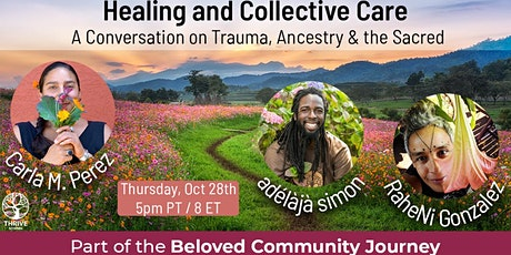 Healing & Collective Care: A Conversation on Trauma, Ancestry & the Sacred tickets