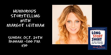 Comedic Storytelling with Margot Leitman 10/24 Online tickets