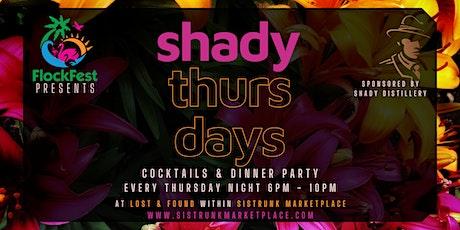 Shady Thursdays Presented by Flockfest tickets