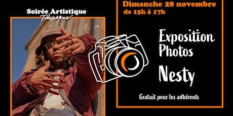 Soirée Artistique - Nesty // Exposition Photos billets