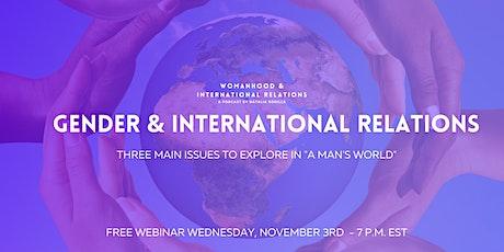 Free Webinar: Gender & International Relations 101 tickets
