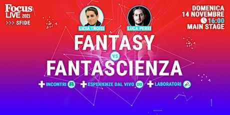 Licia Troisi e Luca Perri: Fantasy vs Fantascienza biglietti