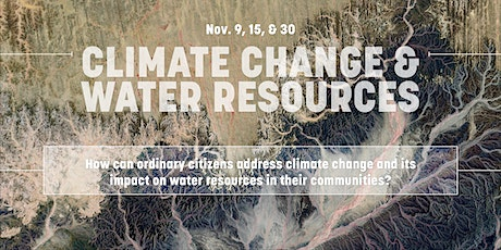Climate Change & Water Resources: A citizen dialogue tickets