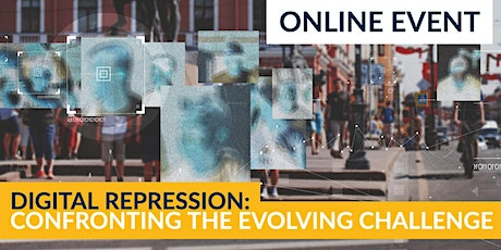 Digital Repression: Confronting the Evolving Challenge tickets