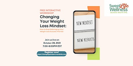 Changing Your Weight Loss Mindset tickets