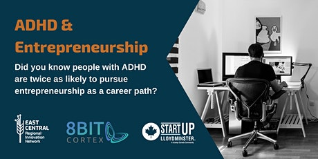 ADHD and Entrepreneurship Tickets