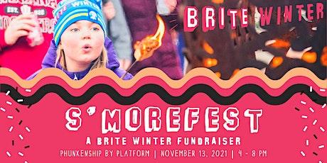 S'morefest 2021 - A Brite Winter Fundraiser tickets