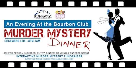 An Evening  at the Bourbon Club Murder Mystery Dinner tickets