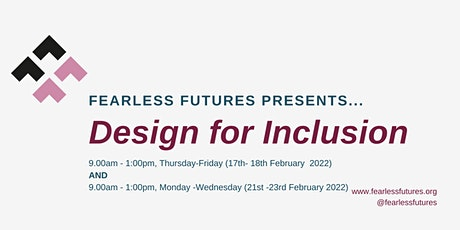 Design for Inclusion UK: February17th -18th, 21st-23rd  (Virtual) tickets