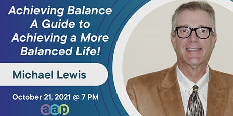 Achieving Balance A Guide to Achieving a More Balanced Life! tickets