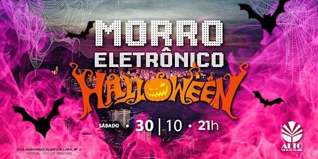 Morro Eletrônico   30Out21   Halloween ingressos