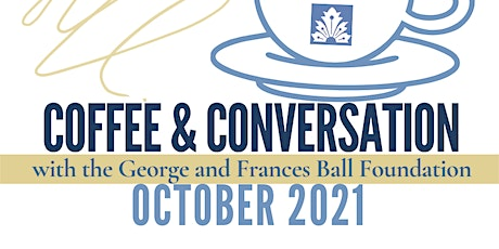 October 2021 Coffee and Conversation tickets
