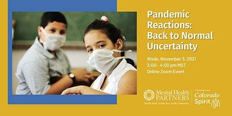 Pandemic Reactions: Back to Normal Uncertainty tickets