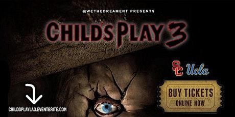 CHILD'S PLAY LA PT. 3 tickets