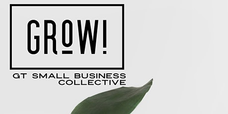 Grow! GT Small Business Collective Launch Party tickets