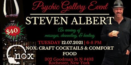 Steve Albert: Psychic Gallery Event -Nox: Craft Cocktails & Comfort Food tickets