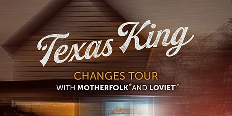 Texas King live at the Historic Red Dog tickets