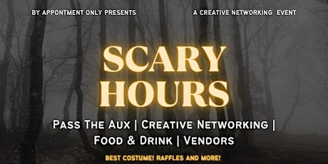 By Appointment Only Presents: Scary Hours tickets
