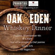 Oak & Eden Whiskey Dinner tickets