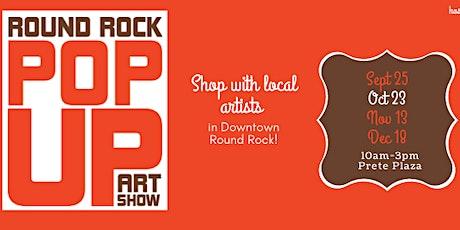 Round Rock PopUp Art Show tickets