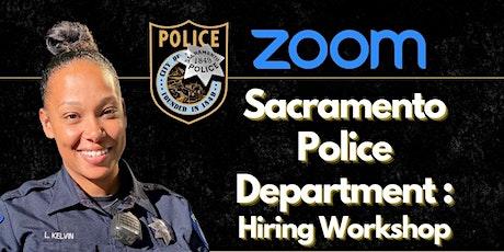 Sacramento Police Department Hiring Workshop tickets