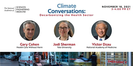 Climate Conversations: Decarbonizing the Health Sector tickets
