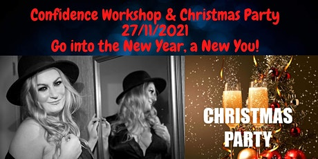 WOMEN ONLY EVENT.  CONFIDENCE WORKSHOP/XMAS PARTY tickets