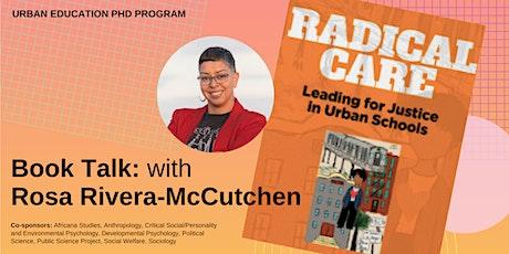 Book Talk: Radical Care with Rosa Rivera-McCutchen tickets