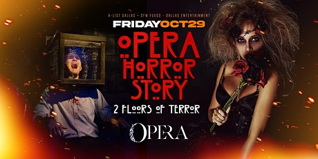 Opera Horror Story - 2nd Annual Halloween Costume Party tickets