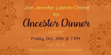 Ancestor Dinner tickets